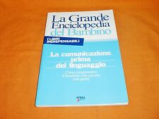 la comunicazione prima del linguaggio la grande enciclopedia del bambino 2007