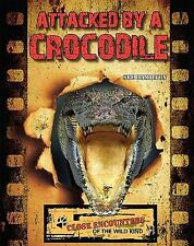 Attacked by a Crocodile (Close Encounters of the Wild Kind)