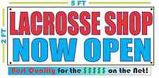 LACROSSE SHOP NOW OPEN Banner Sign NEW Larger Size Best Quality for the $$$