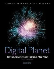 Digital Planet: Tomorrow's Technology and You, Complete (10th Edition)