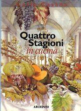 QUATTRO STAGIONI IN CUCINA di Carlo Casana, illustrazioni di Lapo Sagramoso