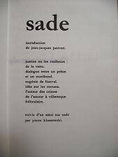 SADE JUSTINE OU LES MALHEURS DE LA VERTU DIALOGUE ENTRE UN PRÊTRE MORIBOND 1961