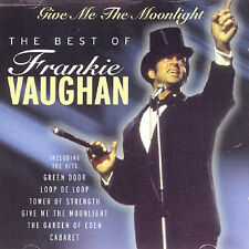 GIVE ME THE MOONLIGHT: THE BEST OF FRANKIE VAUGHAN (NEW CD)