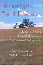 Navigating the Fourth Dimension: A Discourse from the Ascended Masters St. Germa