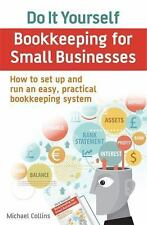 Do It Yourself Bookkeeping for Small Businesses : How to Set up and Run an...