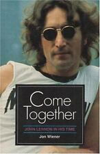 Come Together: JOHN LENNON IN HIS TIME-ExLibrary