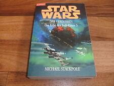 Michael Stackpole -- Star Wars / das Erbe der Jedi-Ritter  # 3 // das VERDERBEN