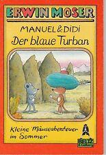 Manuel und Didi. Der blaue Turban von Erwin Moser  #2759