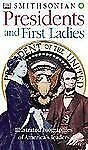 Smithsonian Presidents and First Ladies, DK Publishing, New Book