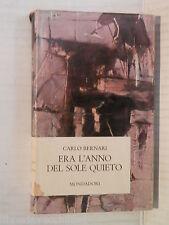 ERA L ANNO DEL SOLE QUIETO Carlo Bernari Mondadori Narratori Italiani 1964 libro