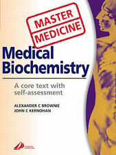 Master Medicine: Medical Biochemistry, a Core Text with Self-Assessment