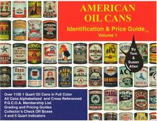 Vintage & Antique Oil Cans - American Oil Can Identification & Price Guide Book