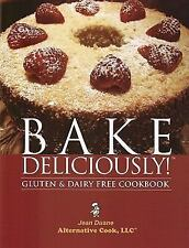 Bake Deliciously! Gluten and Dairy Free Cookbook-ExLibrary