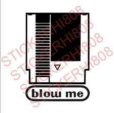 blow me Funny sticker decal vinyl off road 4x4 chevy toyota jeep adventure mud