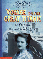 My Story: Voyage On The Great Titanic: The Diary of Margaret Anne Brady, 1912,AC