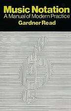 Music Notation: A Manual of Modern Practice (Crescendo Book) by Read, Gardner