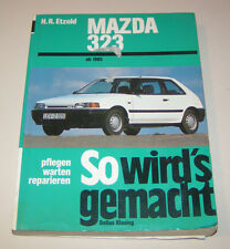 Reparaturanleitung Mazda 323 - ab Baujahr 1985 !