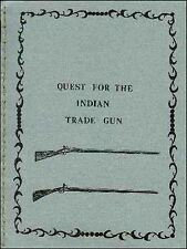 Quest for the Indian Trade Gun/Gunsmithing/