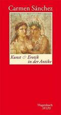 Kunst und Erotik in der Antike von Carmen Sánchez