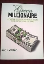 The Green Millionaire Book by Nigel Williams Save the Planet Going Green Money