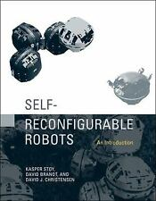 Self-Reconfigurable Robots: An Introduction (Intelligent Robotics and -ExLibrary