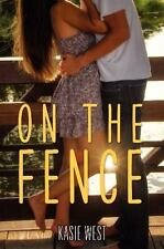 ON THE FENCE by Kasie West paperback new