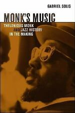 Monk's Music: Thelonious Monk and Jazz History in the Making (Roth Fam-ExLibrary