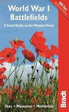 World War I Battlefields : A Travel Guide to the Western Front - Sites,...