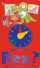 WHAT TIME IS IT, REX? Introducing the Hours of the Day (2015, Board Book) NEW