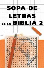 Sopa de Letras de la Biblia 2 : Bible Word Search 2 by Barbour Publishing...