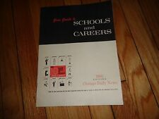 1960 Guide to Schools and Careers in Chicago Area University College Daily News