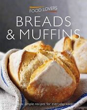 Muffins and Breads (Food Lover's), Christine Hoy,