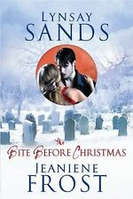 The Bite Before Christmas Sands, Lynsay, Frost, Jeaniene Hardcover