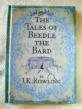 BEEDLE THE BARD. HARRY POTTER JK ROWLING. FIRST EDITION -  FIRST PRINT BOOK.