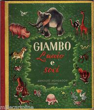 """#LIBRI -A. MONDADORI- FAVOLE """"GIAMBO (elefante), LUCCIO E SOCI"""" DI CESAR A. LEON"""