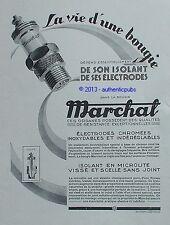 PUBLICITE MARCHAL LA VIE D'UNE BOUGIE ISOLANT ELECTRODES DE 1929 FRENCH AD PUB