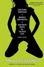 Lascivious Something/Roadkill Confidential/That Pretty Pretty; or, the Rape...