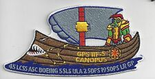 PATCH USAF NASA BOEING TEAM DELTA CANOPUS  GPS 11F-5 45 LCSS ASC 5SLS BOEING  JS