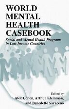World Mental Health Casebook : Social and Mental Health Programs in...