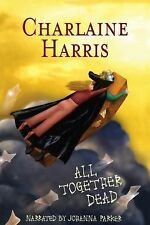 All Together Dead The Southern Vampire Mysteries, Book 7