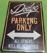 "Open Road  "" Dodge Parking Only "" Metal Embossed Sign 10"" x 14.5"" New"