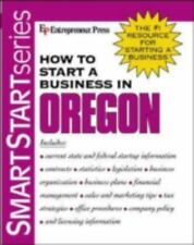How to Start a Business in Oregon by Entrepreneur Press