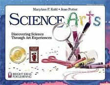 Bright Ideas for Learning: Science Arts : Discovering Science Through Art...