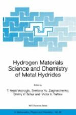Nato Science Series II Ser.: Hydrogen Materials Science and Chemistry of...