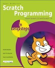 In Easy Steps: Scratch Programming : Covers Scratch 2.0 and Scratch 1.4 by...