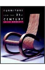 Furniture for the 21st Century by Betty Norbury (2000, Hardcover)