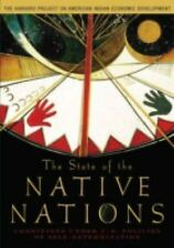 The State of the Native Nations : Conditions under U. S. Policies of Self-Deter…