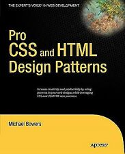 Pro CSS and HTML Design Patterns, Bowers, Michael, Good Condition, Book