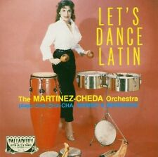 MARTINEZ-CHEDA ORCHESTRA - LET'S DANCE LATIN  CD NEU