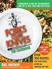 Forks over Knives - The Cookbook : Over 300 Recipes for Plant-Based Eating...